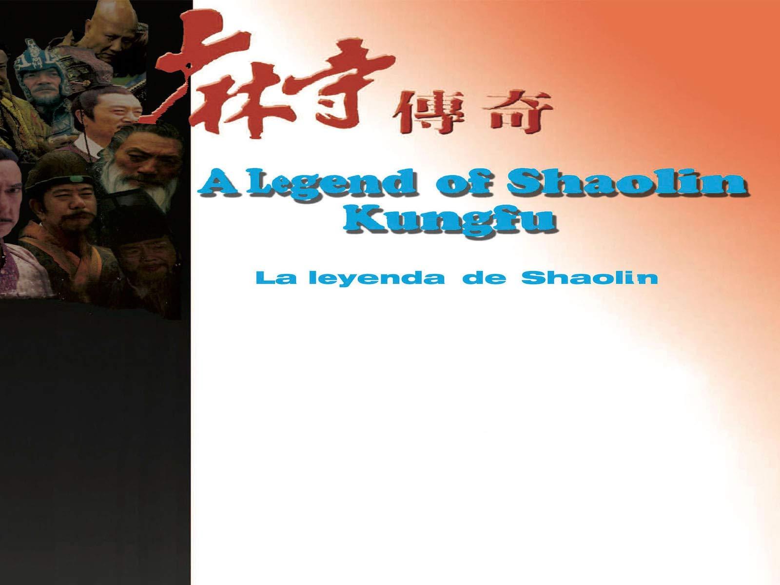 A Legend of Shaolin KungFu