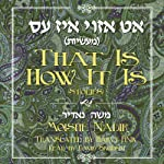 That is How it Is: Stories | Moishe Nadir,Harvey Fink (translator)