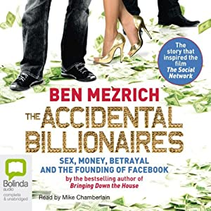 The Accidental Billionaires | [Ben Mezrich]