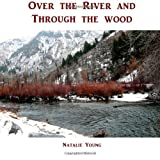 img - for Over the River and Through the Woods book / textbook / text book