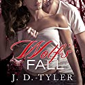 Wolf's Fall: Alpha Pack, Book 6 Audiobook by J. D. Tyler Narrated by Marguerite Gavin