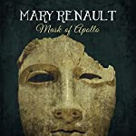 The Mask of Apollo | Mary Renault