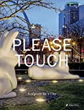 img - for Please Touch: Sculpture for a City book / textbook / text book