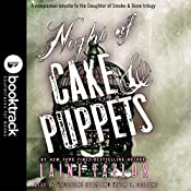 Night of Cake & Puppets: Booktrack Edition | Laini Taylor