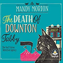 The Death of Downton Tabby: A Hettie Bagshot Mystery, Book 3 Audiobook by Mandy Morton Narrated by Jenny Funnell