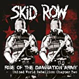 Rise Of The Damnation Army - United World Rebellion Chapter Two by Skid Row [Music CD]