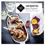 100 recettes pour l'ap�ro: et 100 lis...