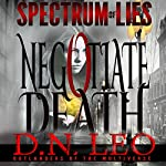 Negotiate Death: White Curse: Spectrum of Lies, Book 1 | D.N. Leo