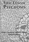 img - for First Episode Psychosis (Medical Pocketbooks) book / textbook / text book