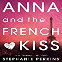 Anna and the French Kiss (       UNABRIDGED) by Stephanie Perkins Narrated by Kim Mai Guest
