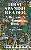 First Spanish Reader: A Beginners Dual-Language Book (Beginners Guides) (English and Spanish Edition)