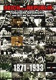 Reich und Republik - Deutsche Geschichte von 1871 bis zur Gegenwart: Teil 1-9 (3 DVDs)