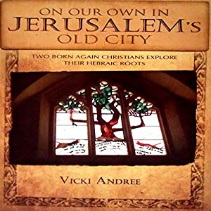 On Our Own in Jerusalem's Old City Audiobook