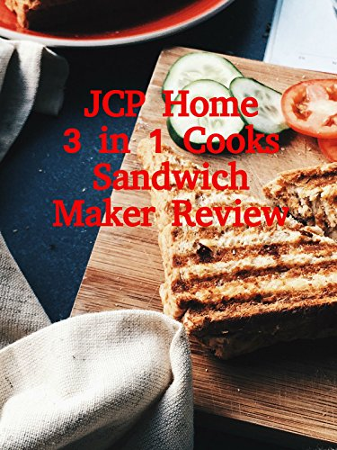 Review: JCP Home 3 in 1 Cooks Sandwich Maker Review on Amazon Prime Video UK