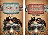 Anthropology Unmasked Museums, Science, and Politics, Volumes 1 and 2 (1933197838) by Stanley A. Freed
