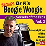 Badass Boogie Woogie Secrets of the P...