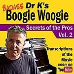 Badass Boogie Woogie Secrets of the P...