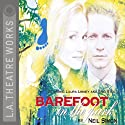 Barefoot in the Park Performance by Neil Simon Narrated by Norman Aronovic, Laura Linney, full cast