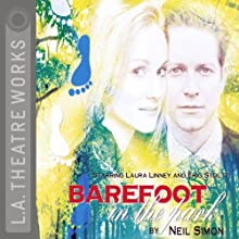 Barefoot in the Park  by Neil Simon Narrated by Norman Aronovic, Laura Linney, full cast