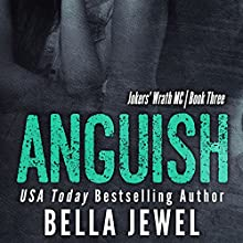 Anguish: Jokers' Wrath MC, Book 3 (       UNABRIDGED) by Bella Jewel Narrated by Stella Bloom, Charles Lawrence