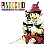 Pinochhio - Favourite Stories for Chi...