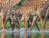 img - for The Selous in Africa: A Long Way from Anywhere book / textbook / text book