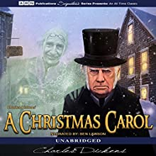 A Christmas Carol (       UNABRIDGED) by Charles Dickens Narrated by Ben Lawson
