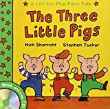 Stephen Tucker Lift-the-Flap Fairy Tales: The Three Little Pigs (with CD)