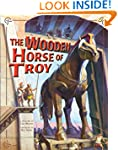 The Wooden Horse of Troy (Greek Myths)