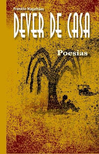 Dever de casa: Poesias (Portuguese Edition)