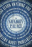 The Memory Palace - Learn Anything and Everything (Starting With Shakespeare and Dickens) (Faking Smart)