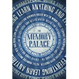The Memory Palace - Learn Anything and Everything (Starting With Shakespeare and Dickens) (Faking Smart Book 1)by Lewis Smile