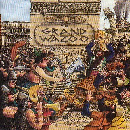 Frank Zappa - The Grand Wazoo - Zortam Music