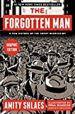 The Forgotten Man: A New History of the Great Depression (Graphic Edition)
