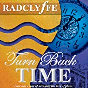 Turn Back Time | [Radclyffe]