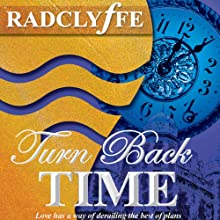Turn Back Time (       UNABRIDGED) by Radclyffe Narrated by Nicole Vilencia