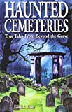 Haunted Cemeteries