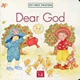Dear God (First Prayer Series)