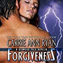 Forgiveness: Redwood Pack Audiobook by Carrie Ann Ryan Narrated by Gregory Salinas