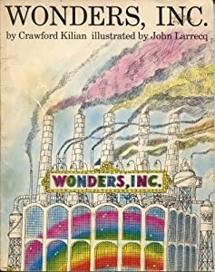 WONDERS INC PA by Crawford Kilian and John Larrecq