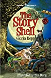 The Story Shell: A Tale of Friendship Bog (Friendship Bog Series)