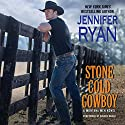 Stone Cold Cowboy: A Montana Men Novel Audiobook by Jennifer Ryan Narrated by Coleen Marlo