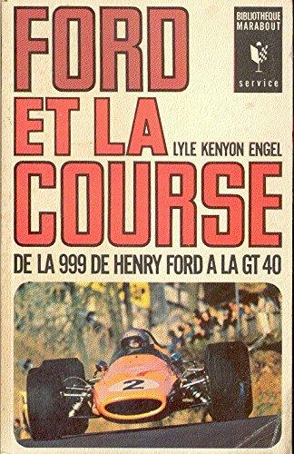 ford-et-la-course-de-la-999-de-henry-ford-a-la-gt-40