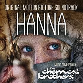 Hanna - The Chemical Brothers