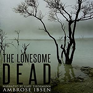 The Lonesome Dead Audiobook