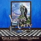 Voices Carry: A Rock and Roll Fantasy Hörbuch von Diane Rinella Gesprochen von: Hollie Jackson