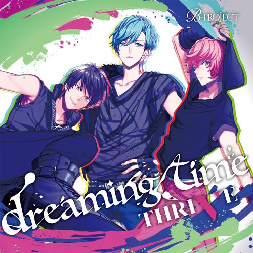 B-project ����饯����CD Vol.2�� dreaming time ��