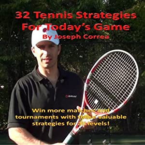 32 Tennis Strategies For Today's Game Audiobook