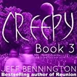 Creepy 3: A Collection of Scary Stories - Creepy Series (       UNABRIDGED) by Jay Krow, Ruth Barrett, Zack Kullis, Leigh Statham, Micheal Rivers, Crysta Lynn, Kitten Jackson, Jeff Bennington, Katie M. John Narrated by Michael Scherer
