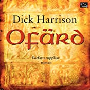 Ofärd | [Dick Harrison]